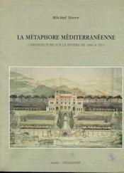 La métaphore méditerranèenne - Couverture - Format classique