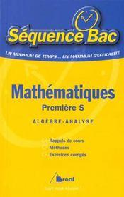 Mathematiques ; premiere s ; algebre ; analyse - Intérieur - Format classique