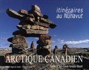 Arctique canadien ; itinéraires au nunavut - Intérieur - Format classique