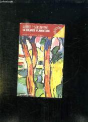 La Grande Plantation. - Couverture - Format classique