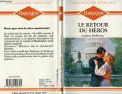 Le Retour Du Heros - Return Of A Hero - Couverture - Format classique