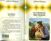 Le Chateau Des Neiges - Valley Deep Mountain High - Couverture - Format classique