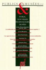Publics et musées t.13 ; public, nouvelles technologies, musées - Couverture - Format classique