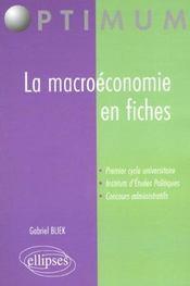 La Macroeconomie En Fiches 1er Cycle Universitaire Iep Concours Administratifs Optimum - Intérieur - Format classique