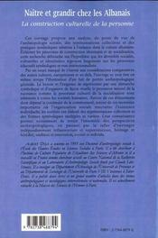 Naitre Et Grandir Ches Les Albanais ; La Construction Culturelle De La Personne - 4ème de couverture - Format classique