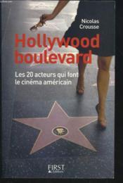 Hollywood boulevard ; les 20 acteurs qui font le cinema americain - Couverture - Format classique