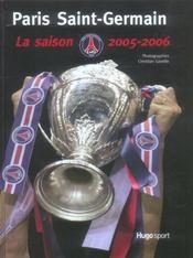 Paris Saint-Germain, La Saison 2005-2006 - Intérieur - Format classique
