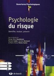 Psychologie du risque ; identifier, évaluer, prévenir - Intérieur - Format classique