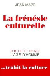 Frénésie culturelle - Couverture - Format classique
