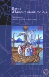 Revue D'Histoire Maritime T.2-3 ; Histoire Maritime ; Outre-Mer ; Relations Internationales - Intérieur - Format classique