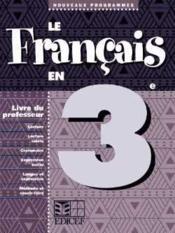 Le francais en 3e / livre du professeur - Couverture - Format classique