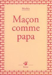 Macon Comme Papa - Intérieur - Format classique