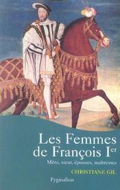 Les Femmes De Francois Ier - Intérieur - Format classique