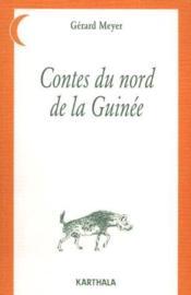 Contes du nord de la Guinée - Couverture - Format classique