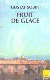 Fruit De Glace - Couverture - Format classique