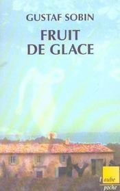 Fruit De Glace - Intérieur - Format classique