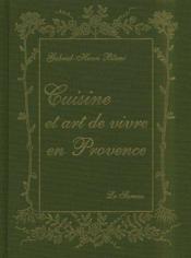 Cuisine et art de vivre en Provence - Couverture - Format classique
