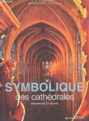 Symbolique des cathedrales ; visages de la vierge - Couverture - Format classique