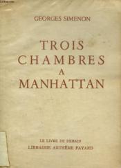Trois Chambres A Manhattan. Le Livre De Demain N° 48. - Couverture - Format classique