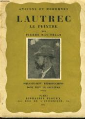 Lautrec, Le Peintre. - Couverture - Format classique