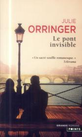 Vente  Le pont invisible  - Julie Orringer