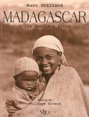 Madagascar ; l'ile derriere l'ile - Intérieur - Format classique