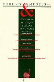 Publics et musées t.14 ; éducation artistique à l'école et au musée - Couverture - Format classique