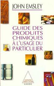 Guide Des Produits Chimiques A L'Usage Du Particulier - Intérieur - Format classique