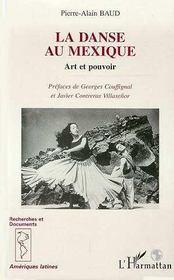 La Danse Au Mexique ; Art Et Pouvoir - Intérieur - Format classique