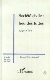 Societe Civile : Lieu Des Luttes Sociales - Intérieur - Format classique