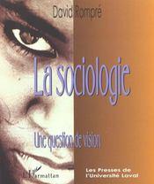 La Sociologie ; Une Question De Vision - Intérieur - Format classique