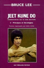 Vente livre :  Jeet kune do principes et strategies  - Bruce Lee - Bruce Lee