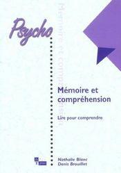 Memoire Et Comprehension ; Lire Pour Comprendre - Intérieur - Format classique