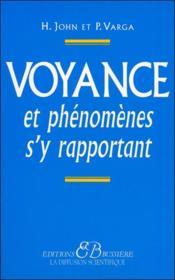 Voyance et phenomenes s'y rapportant - Couverture - Format classique