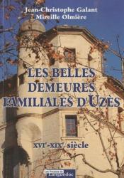 Les Belles Demeures Familiales D'Uzes, Xvie-Xixe - Couverture - Format classique
