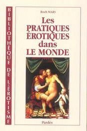 Les pratiques erotiques dans le monde - Intérieur - Format classique