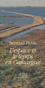L'espace et le temps en camargue - Couverture - Format classique