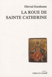 La roue de sainte Catherine - Couverture - Format classique