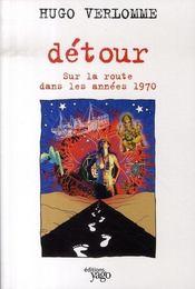 Détour ; sur la route dans les années 70 - Intérieur - Format classique