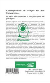 L'enseignement du français aux non francophones ; le poids des situations et des politiques linguistiques - Couverture - Format classique