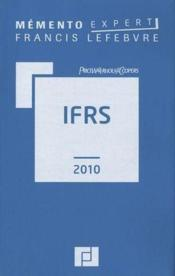 Vente  Memento Expert ; Ifrs (Edition 2010)  - Collectif
