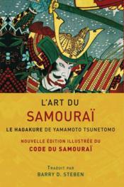 L'art du samouraï ; le hagakure de Yamamoto Tsunetomo - Couverture - Format classique