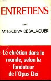 Entretiens Avec Monseigneur Escriva De Balaguer. - Couverture - Format classique