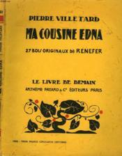 Ma Cousine Edna. 27 Bois Originaux De Renefer. Le Livre De Demain N° 145. - Couverture - Format classique