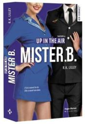 Vente  Up in the air T.4 ; Mister B.  - Selim Aissel - R. K. Lilley