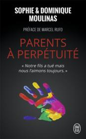 Vente  Parents à perpétuité  - Moulinas / Moulinas - Dominique Moulinas - Sophie Moulinas