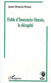 Fable D'Inocencio Onesto, Le Decapite - Intérieur - Format classique