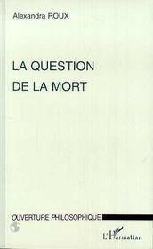 La Question De La Mort - Intérieur - Format classique