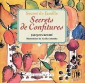 Secret De Famille Secrets De Confitures - Couverture - Format classique