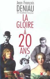 La Gloire A Vingt Ans - Intérieur - Format classique